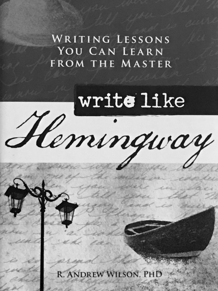 Write Like Hemingway - The Book